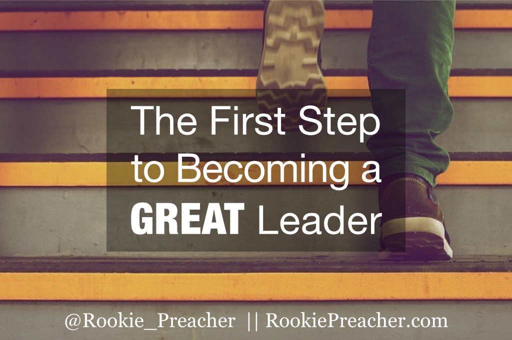 The First Step to Becoming a GREAT Leader