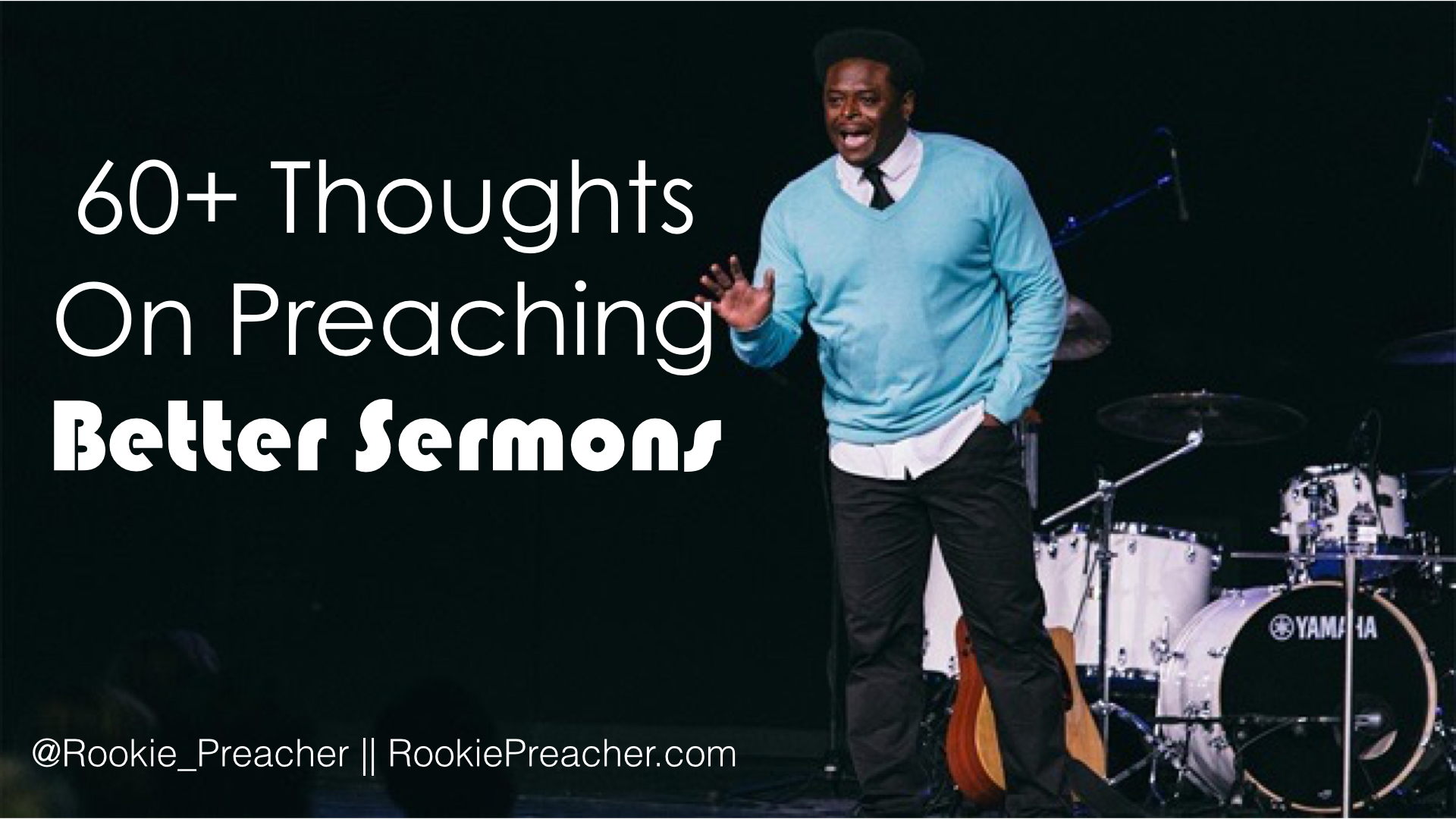 60+ Thoughts on Preaching Better Sermons