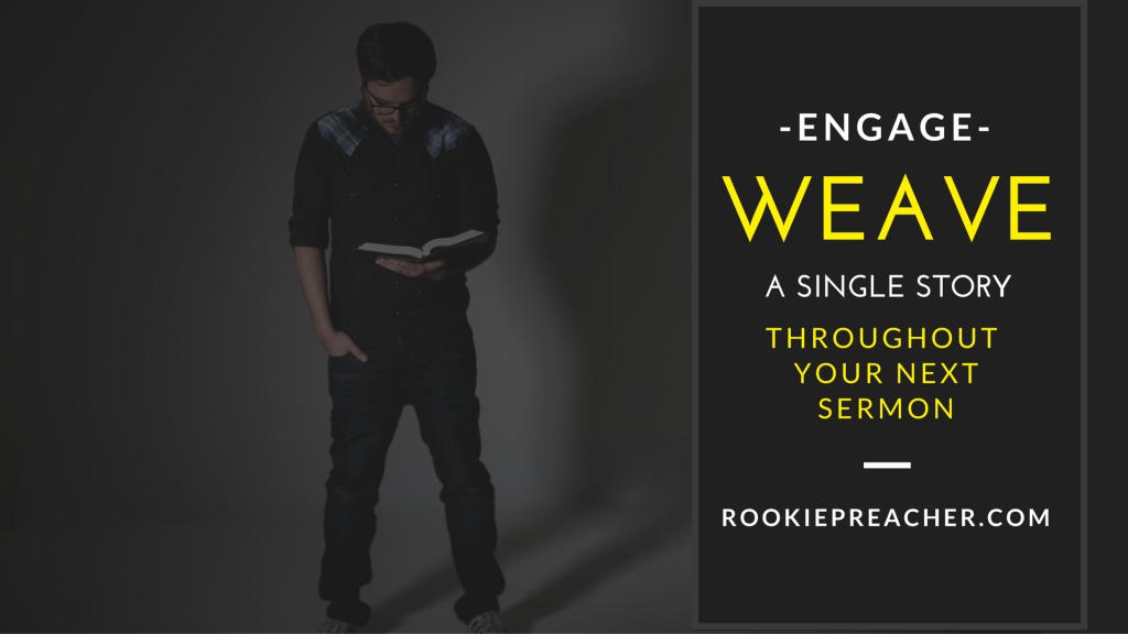 Engage: Weave a Single Story Throughout Your Sermon
