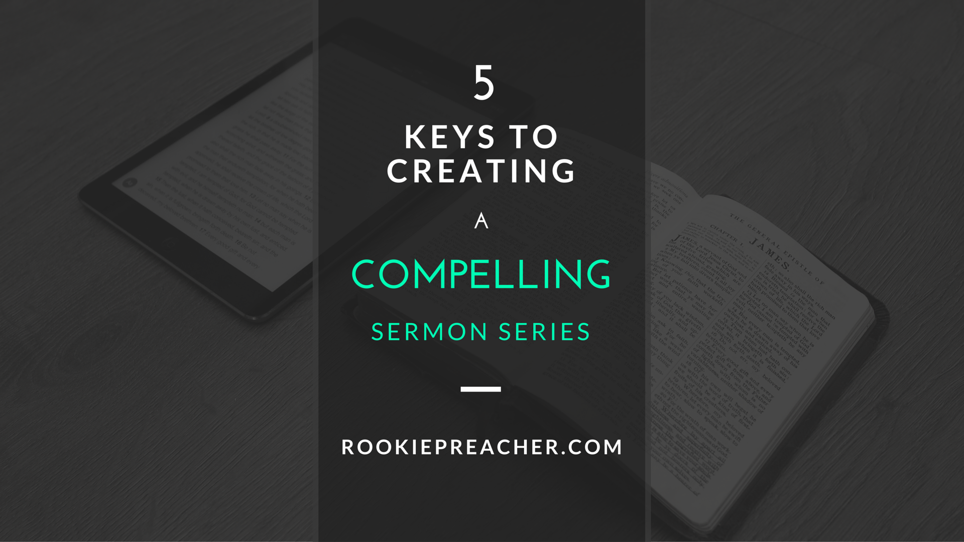 5 Keys to Creating a Compelling Sermon Series