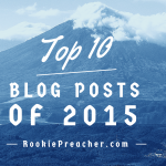 Top 10 Blog Posts of 2015 - Rookie Preacher