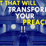 The Mindset Shift That Will Transform Your Preaching