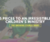 5-pieces-to-an-irresistible-childrens-ministry