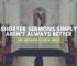Shorter Sermons Simply Aren't Always Better