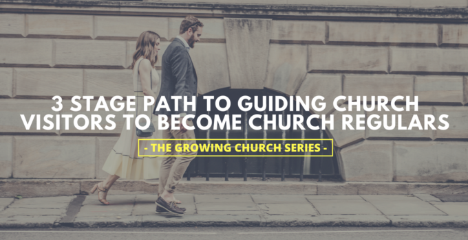 3-stage-path-to-guiding-church-visitors-to-become-church-regulars