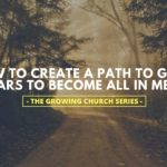 How to Create a Path to Guide Regulars to Become ALL IN Members [The Growing Church]