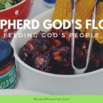 Shepherd God's Flock: Feeding God's People