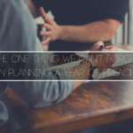 The One Thing We Can't Forget When Planning a Year of Preaching