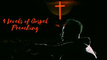 4 Levels of Gospel Preaching