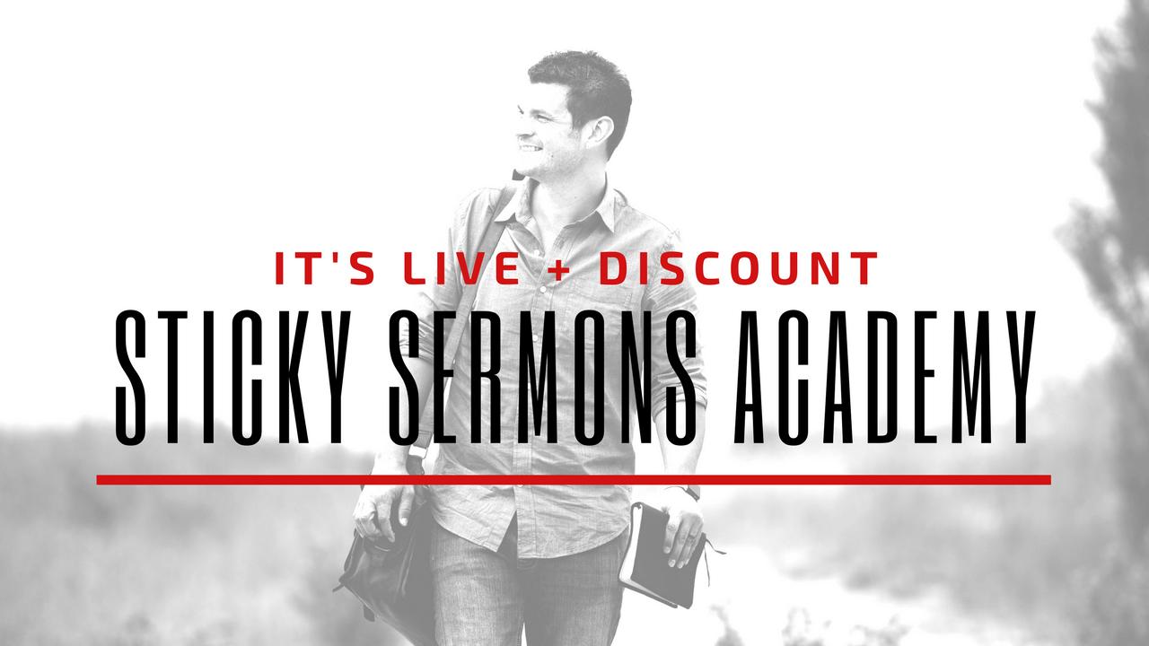 It's Live + Discount: Sticky Sermons Academy