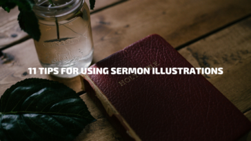 11 Tips for Using Sermon Illustrations