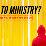 New to Ministry? 5 Things You Should Know and Do