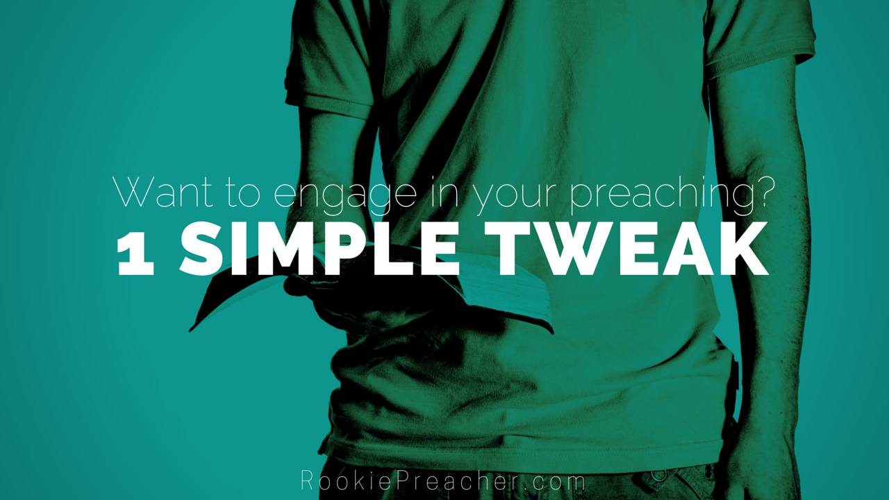 Want to engage in your preaching?