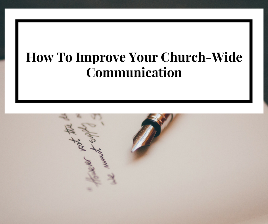 how-to-improve-your-church-wide-communication