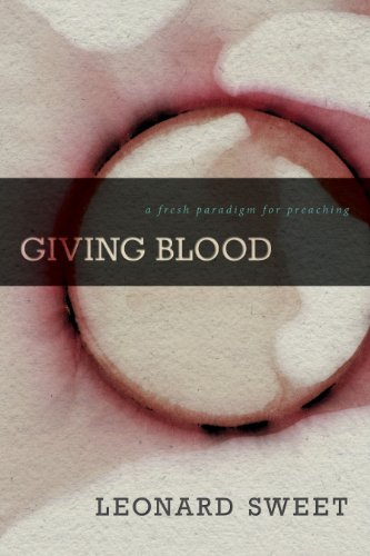 Giving Blood by Leonard Sweet