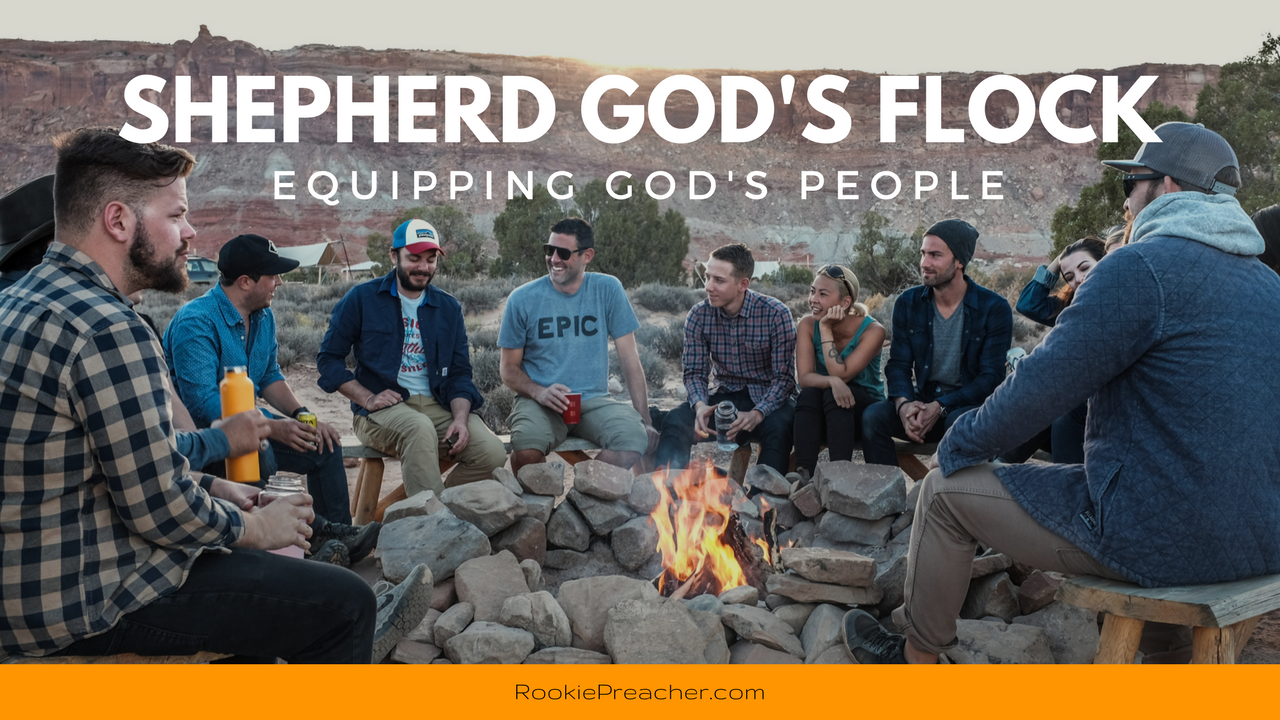 Shepherd God's Flock: Equipping God's People