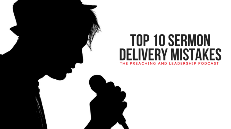 PLP 1: Top 10 Sermon Delivery Mistakes