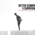 PLP 10: Better Sermon Delivery: 5 Surprising Steps