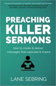 Preaching Killer Sermons