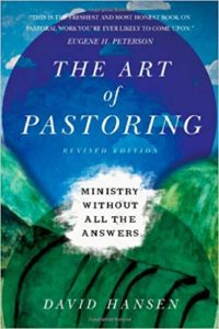 The Art of Pastoring by David Hansen