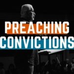 preaching convictions