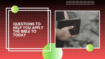 Questions to Help You Apply the Bible to Today